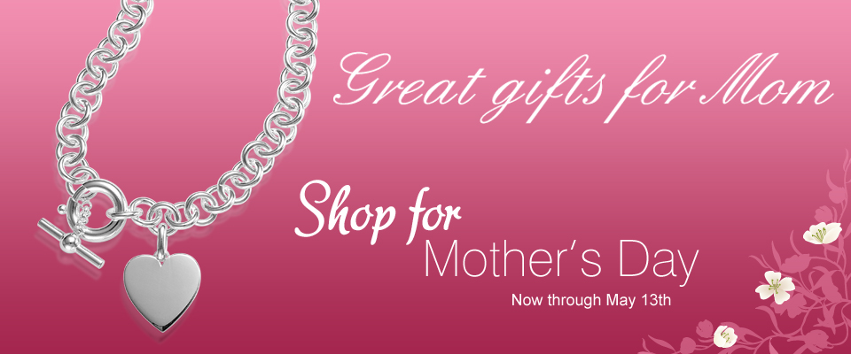 Mother's Day - Shop for Mother's Day - May 13th