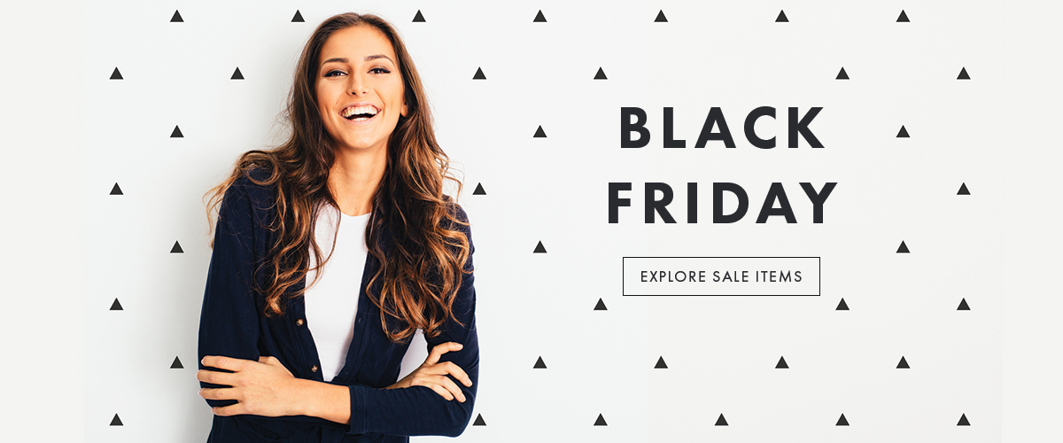 Black Friday  - Black Friday - explore sale items