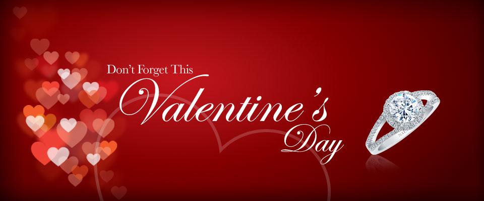 Valentine's Day - Don't forget this Valentine's Day