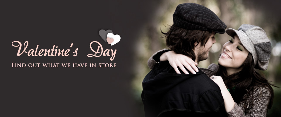 Valentine's Day - Valentine's Day / Find out what we have in store.