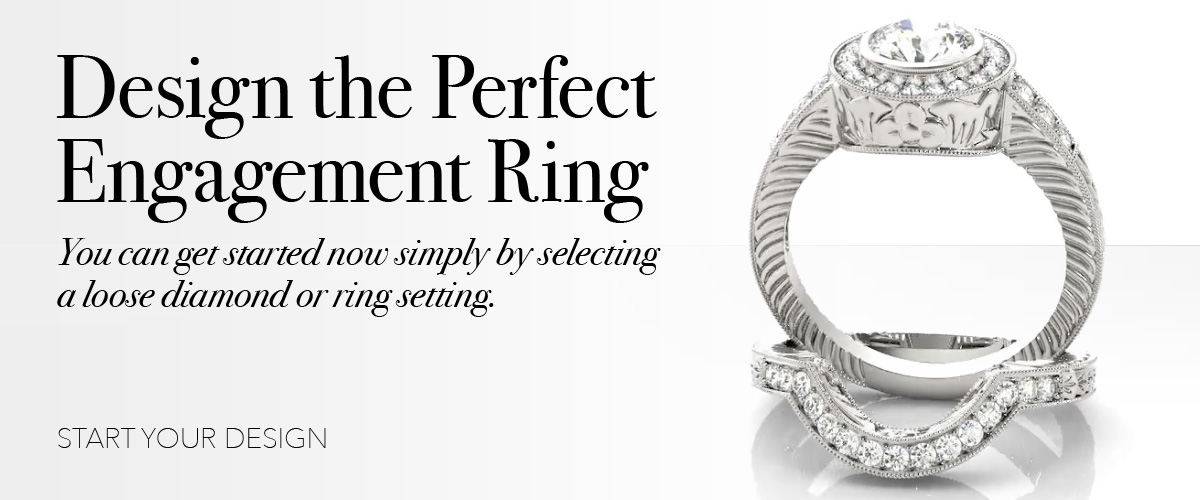 Design an Engagement Ring - Design the Perfect Engagement Ring