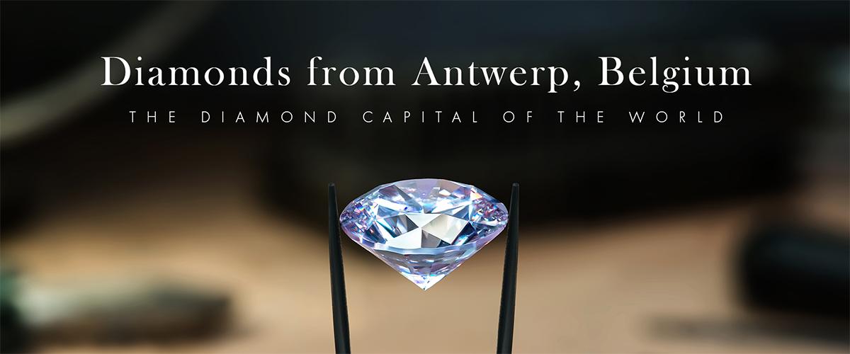 Diamonds from Antwerp, Belgium - The Diamond Capital of the World