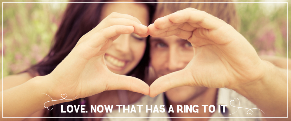 Love - Now that has a ring to it