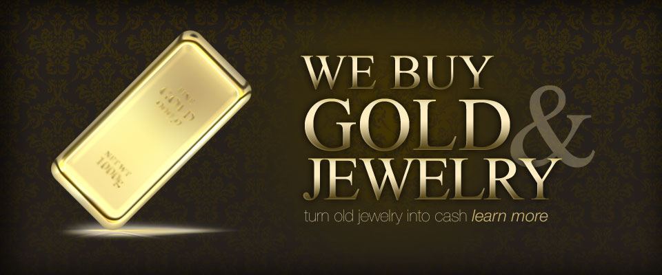 Gold Buying - We Buy Gold & Jewelry / Turn old jewelry into cash / Learn more